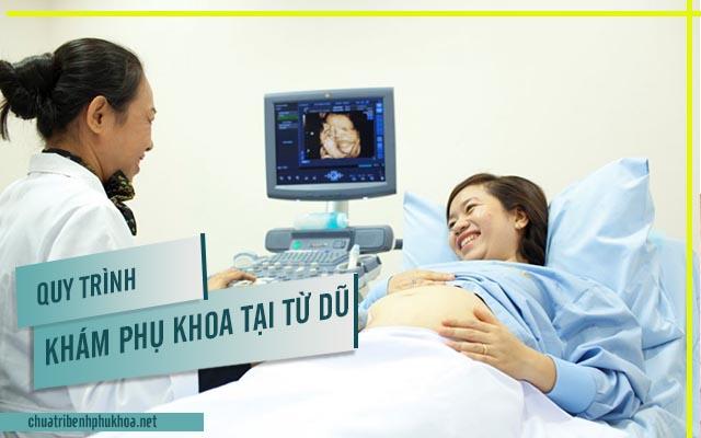 Quy trình khám bệnh phụ khoa tại bệnh viện Từ Dũ