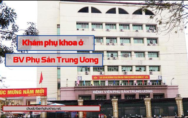 Khám phụ khoa ở bệnh viện Phụ sản Trung ương Hà Nội