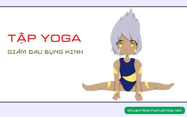Yoga là chữa đau bụng kinh