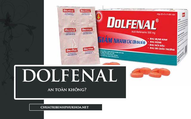 thuốc giảm đau bụng kinh dolfenal