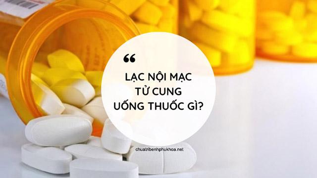 thuốc điều trị u lạc nội mạc tử cung