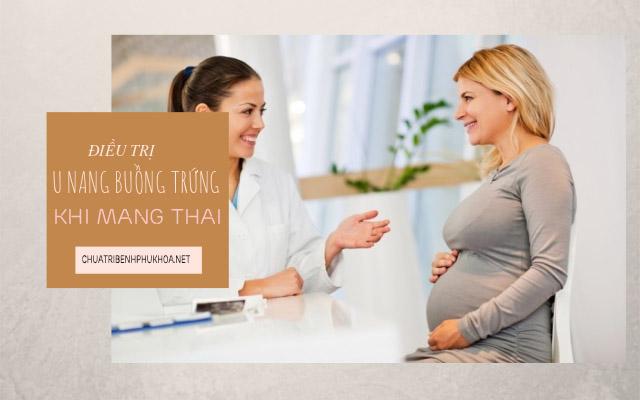 mổ u nang buồng trứng khi đang mang thai