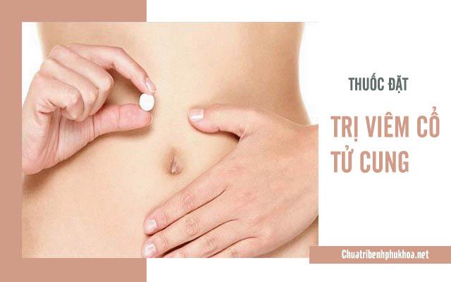 thuốc điều trị viêm cổ tử cung
