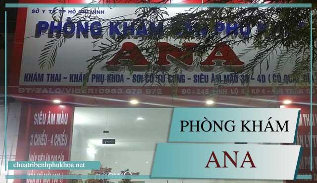 Phòng khám sản phụ khoa ngoài giờ Ana tại TP HCM