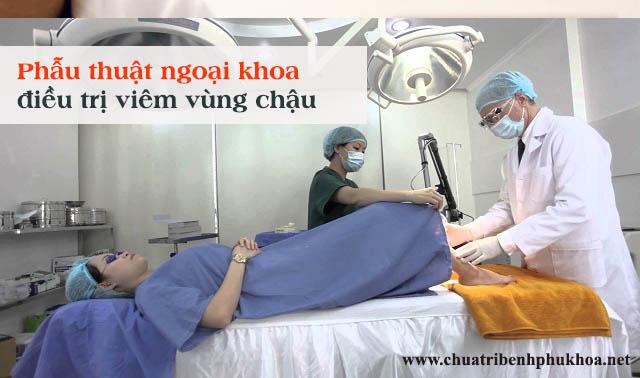 Cách điều trị bệnh viêm vùng chậu bằng phẫu thuật