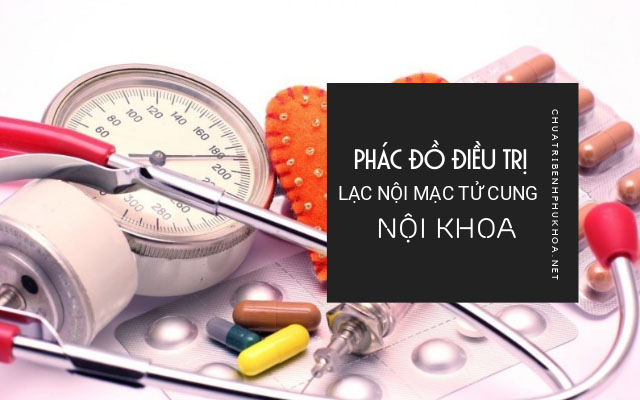 phác đồ điều trị lạc nội mạc tử cung1