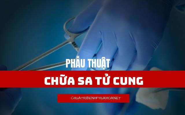 cách chữa sa tử cung bằng cách phẫu thuật