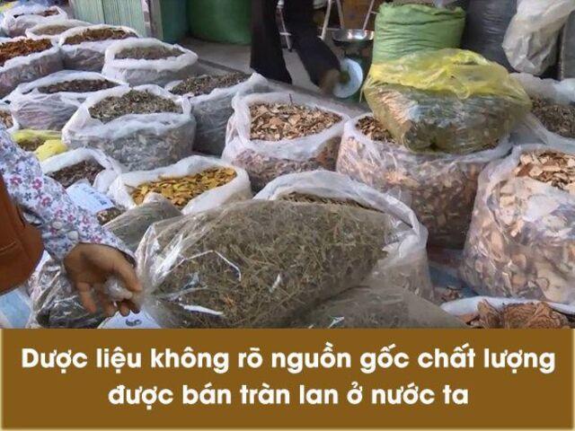 Dược liệu bẩn, không rõ nguồn gốc tràn lan trên thị trường
